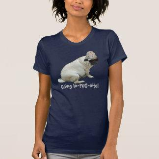 Funny Going In-PUG-nito! Pug T-shirt