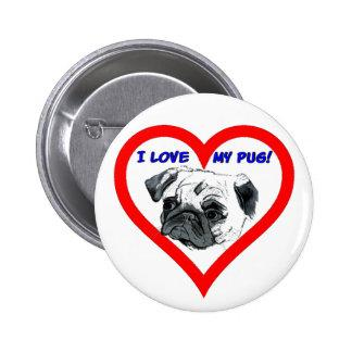 I Love My Pug! Heart Design Pinback Buttons