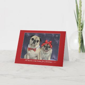 """All Hearts Come Home For Christmas"" Pug Card"