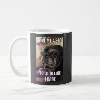 Bumblesnot mug: Give Me a Sec Coffee Mug