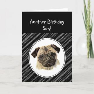 Fun Son Don't look Sad Birthday Pug Pet Dog Card