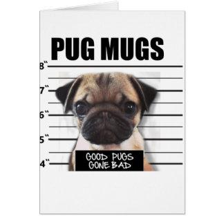 good pugs gone bad card