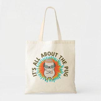 It's All About the PUG! Tote Bag