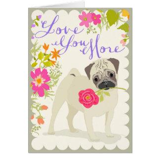 Love You More - Pug Card