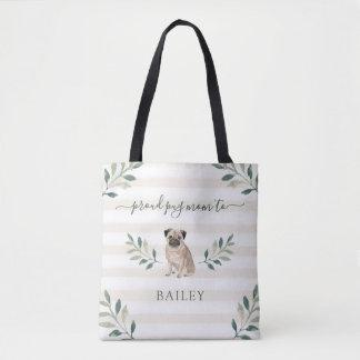 Proud Pug Mom | Botanical Leaves and Stripes Tote Bag