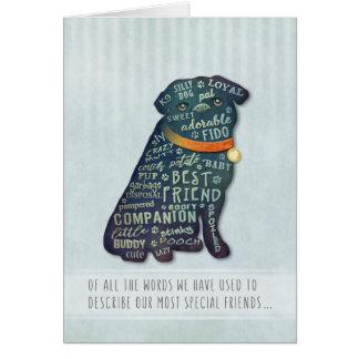 Pug Dog Sympathy Card - Of All The Words