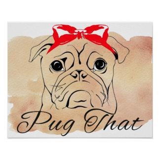 Pug That Poster